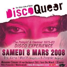 Aïcha, Mys35 et Zoopsie s'invitent chez DiscoQueer pour la Journée de la Femme, Samedi 8 Mars 2008 au Nouveau Casino