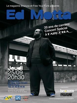 Annulé !! Ed Motta fête ses 20 ans de carrière à Paris le 25 Septembre 2008
