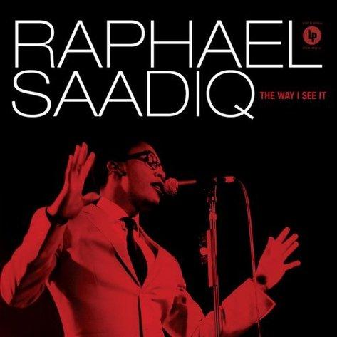 Raphaël Saadiq - From The Way I See It
