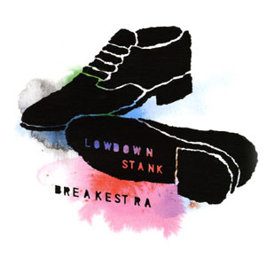 Breakestra - Lowdown Stank (12')