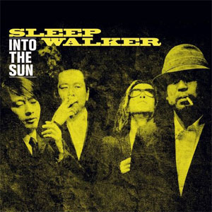 Sleep Walker - Into The Sun