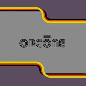 Orgone - Bacano