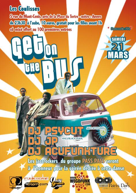 Soirée Get On the Bus - Samedi 21 Mars - Les Coulisses (Paris)