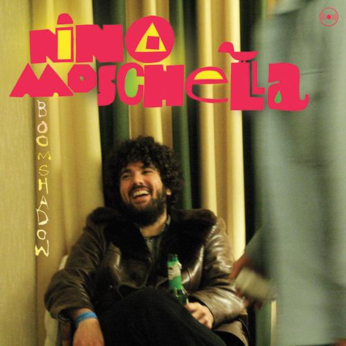 Nino Moschella - Boom Shadow