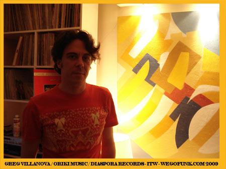 Interview - Greg Villanova (Diaspora Records - Oriki Music)