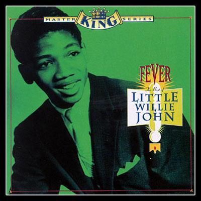 Little Willie John : Fever