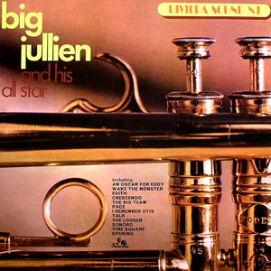 Big Julien And His All Star - Riviera Sound N°1
