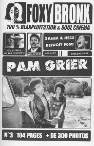 Fanzine Foxy Bronx n°3 : Pam Grier (Fanzine sur la Blaxploitation)