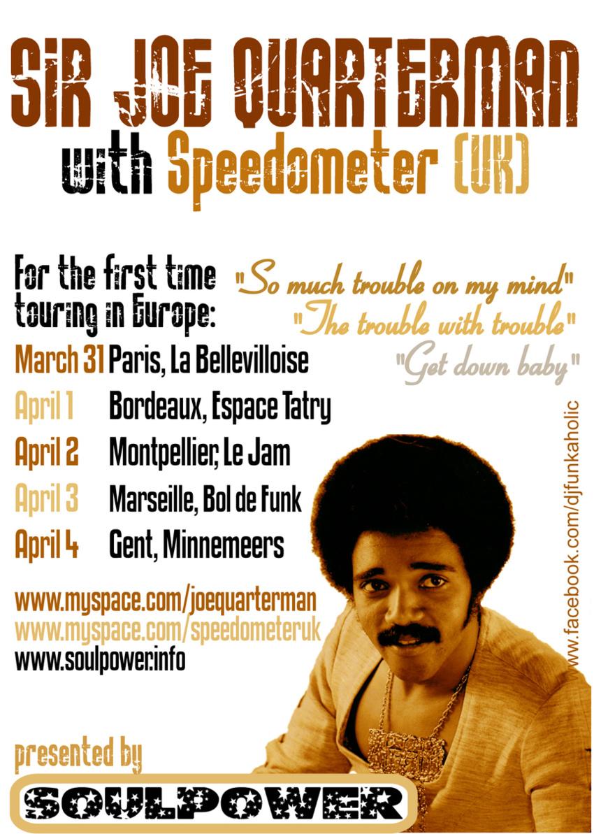Tournée de Sir Joe Quarterman en Europe, les dates