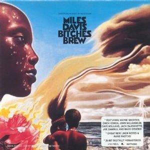 Miles Davis – Bitches Brew (1969)
