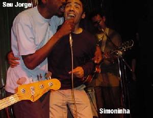 Simoninha et Seu Jorge