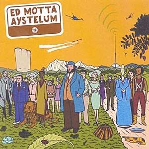 Ed Motta - Aystelum