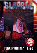 Slapbak - Funkin On The 1 - Live