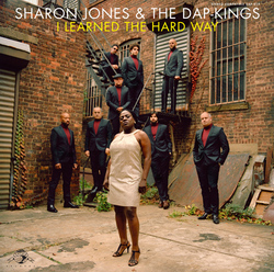 Sharon Jones & The Dap-Kings - I Learned The Hard Way