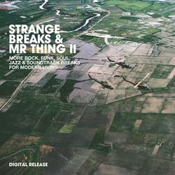 Strange Breaks & Mr Things Vol 1 et 2