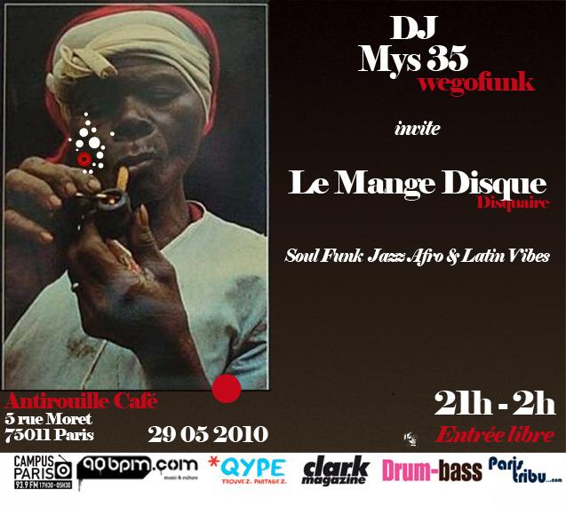 A funky Night avec Mys 35 (wegofunk.com) & Le Mange Disque - Samedi 29 Mai 2010 à Paris