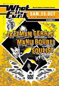 What the Funk #21 - 29 Octobre 2005 - Jazzman Gerald & Manu Boubli