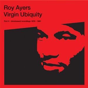 Roy Ayers - Virgin Ubiquity unreleased recordings 76-81 - Vol 2