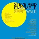 Steve Reid Ensemble - Spirit Walk