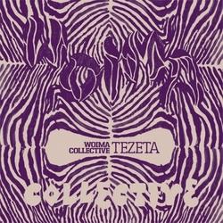 Woima Collective - Tezeta
