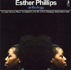 Esther Phillips -  Anthology