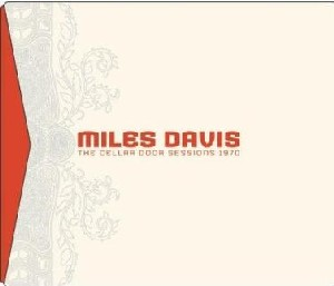 Miles Davis - The Cellar Door Sessions (coffret  6 CD)