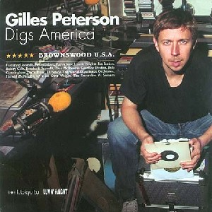 Gilles Peterson digs America : Brownswood U.S.A.