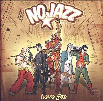 No Jazz - Have Fun
