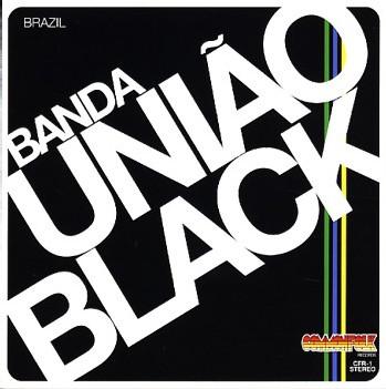 Uniao Black - Banda Uniao Black