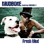 Gary Mudbone - Fresh Mud