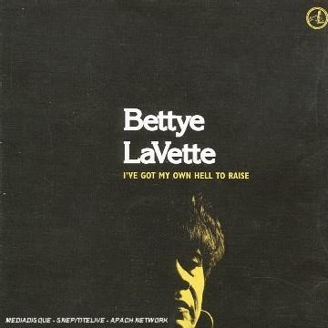 Bettye Lavette - I've Got My Own Hell to Raise