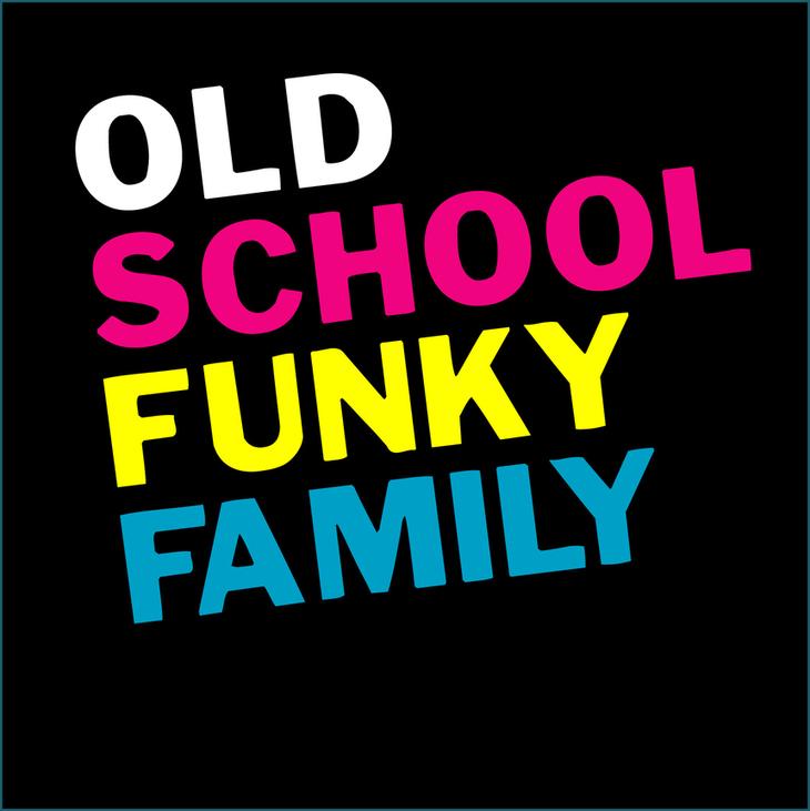 Old School Funky Family - Funk/Jazz/Electro - Bayonne
