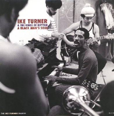 Ike Turner & The Kings of Rythm - A Black Man's Soul