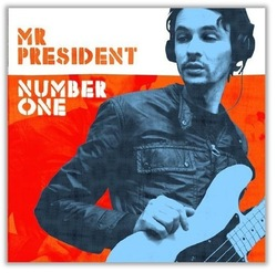 Mr President - Number One