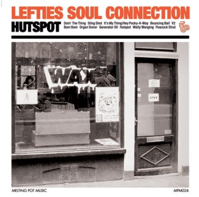 Lefties Soul Connection – Hutspot