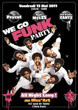 Wegofunk Party All Night Long - Vendredi 13 Mai 2011 de 23h30 à 5 h ! Au Bizz'Art (Paris) >> Soirée Funk Soul !
