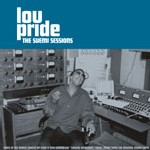 Lou Pride - The Suemi Sessions (3x7' Box Set)