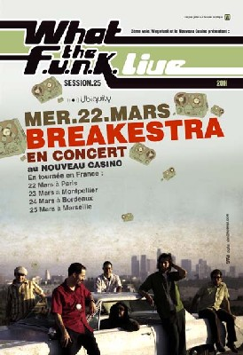 What the FUNK #25 Live - 22 Mars 2006 - Breakestra