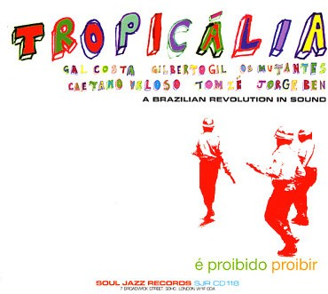 Tropicalia - A brasilian revolution in sound