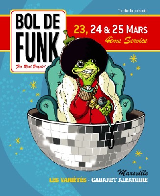 BOL DE FUNK  -  4ème service ! Les 23, 24 et 25 mars 2006 (Marseille)