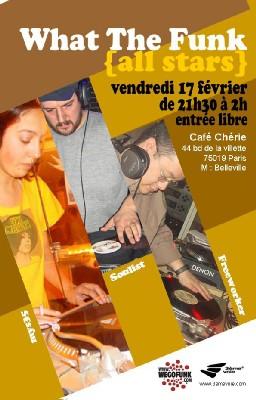 What the Funk All Starz au Café Chéri(e) le Vendredi 17 Février 2006