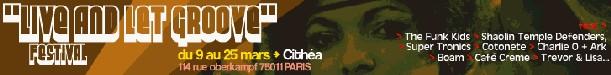 Live and Let groove Festival - 9 au 25 Mars 2006 - Cithéa (Paris)