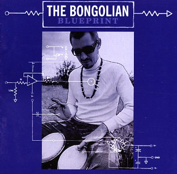 The Bongolian - Blue Print