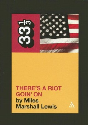 Sly And the Family Stone's There's a Riot Goin' on - Miles Marshall Lewis