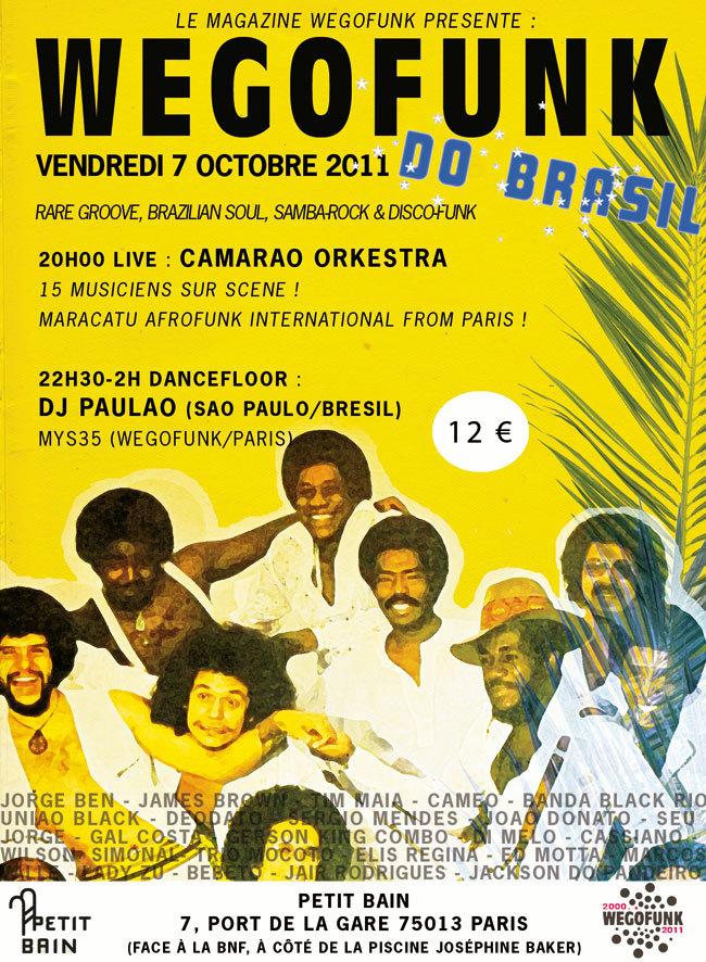 Wegofunk Do Brasil ! Concert de Camarao Orkestra + Dj Paulao (Sao Paulo) le 7 octobre 2011