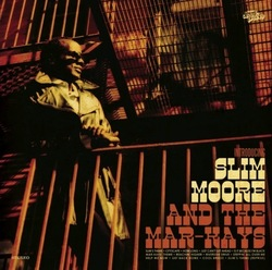 Slim Moore & The Mar-Kays - Introducing Slim Moore & The Mar-Kays