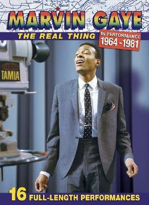 Marvin Gaye - The Real Thing In Performance 1964 - 1981