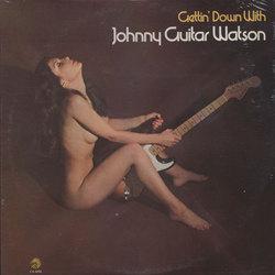 "Johnny ""Guitar"" Watson - Lovin' You"