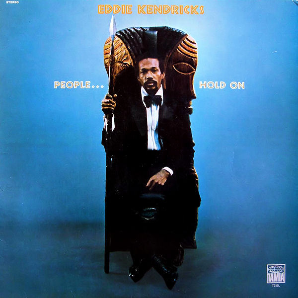 Eddie Kendricks - My People Hold On