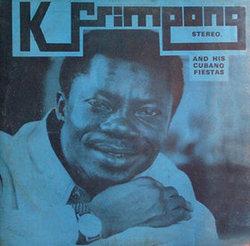K. Frimpong and his Cubano Fiestas - Kyenkyen Bi Adi M'awu